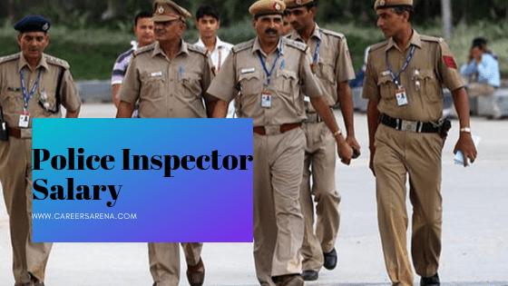 Police Inspector Salary