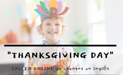 "Taller online de cuentos en inglés | ""Thanksgiving Day"""