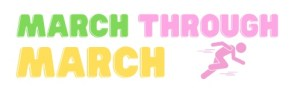 March through March logo