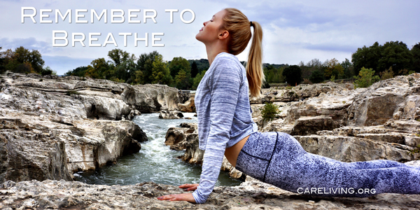 Remember to Breathe by Ashley Campbell for CareLiving.org