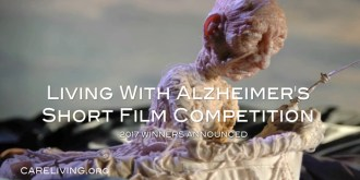 Living With Alzheimer's Short Film Competition for CareLiving.org