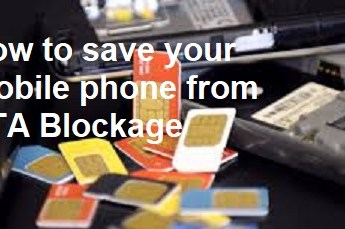 How to Save Your Phone from PTA Blockage