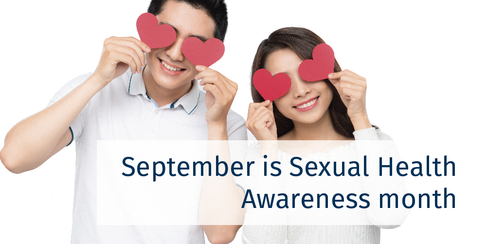 September is Sexual Health Awareness Month