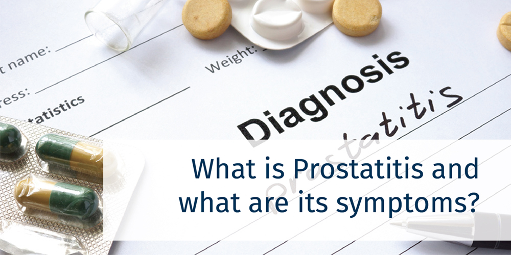 What is prostatitis and what are its symptoms?
