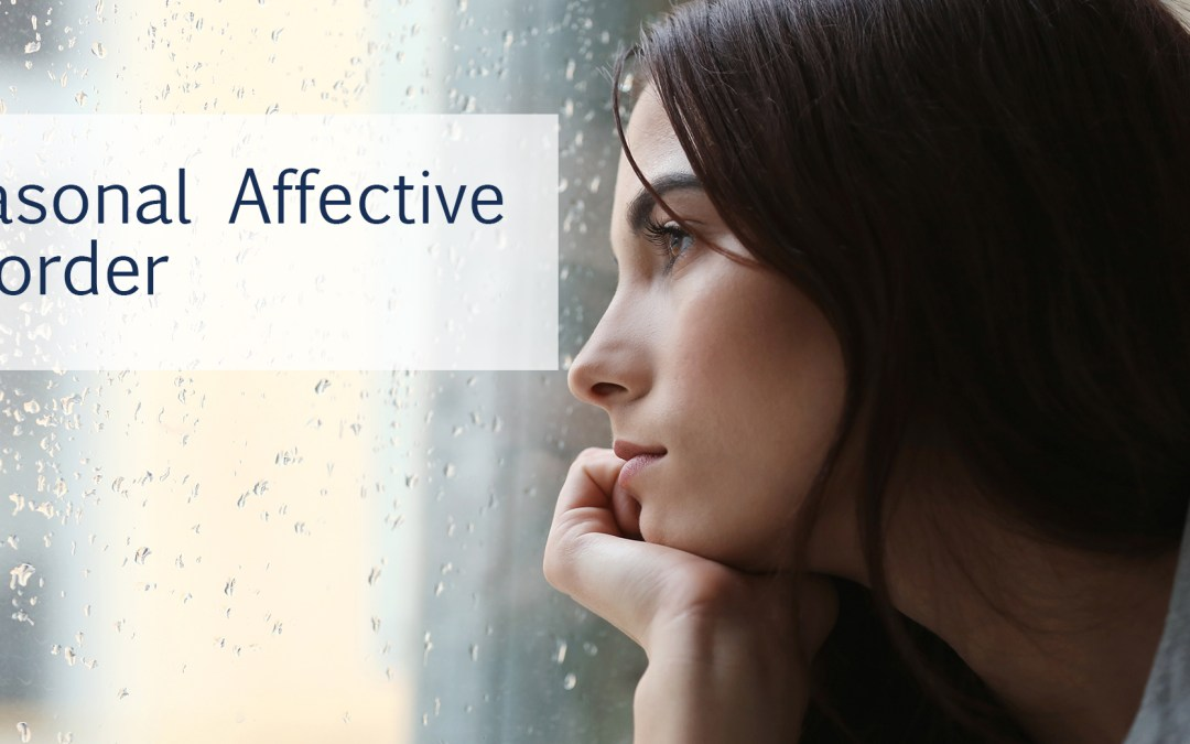 Feeling a little SAD this time of year? A guide to navigating Seasonal Affective Disorder