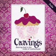 Cravings {The Devotional} : E-Version