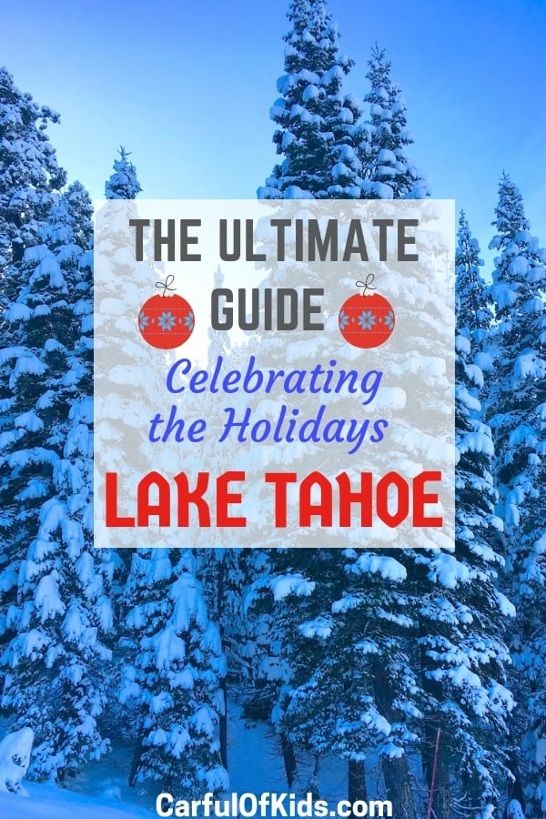 Christmas In Lake Tahoe.Ultimate Guide To Celebrating The Holidays In Lake Tahoe
