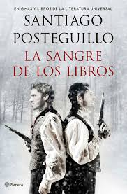 La sangre de los libros de Santiago Posteguillo