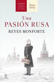 Una pasión rusa de Reyes Monforte