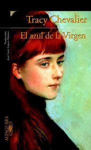 El azul de la virgen de Tracy Chevalier