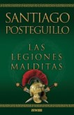 Las legiones malditas de Santiago Posteguillo