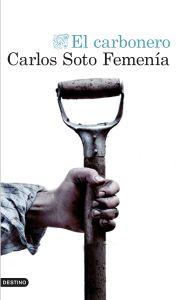 El carbonero de Carlos Soto Femenía