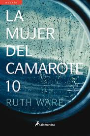 La mujer del camarote 10 de Ruth Ware