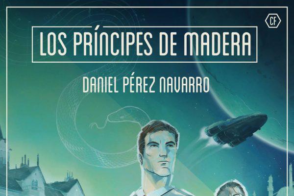 Los principes de madera de Daniel Perez