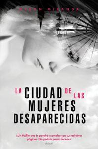 La ciudad de las mujeres desaparecidas de Megan Miranda