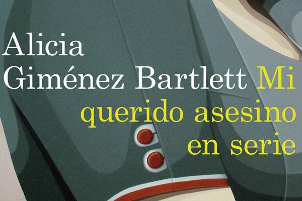 Mi querido asesino en serie de Alicia Giménez Barlett1
