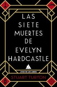 Las siete muertes de Evelyn Hardcastle de Stuart Turton