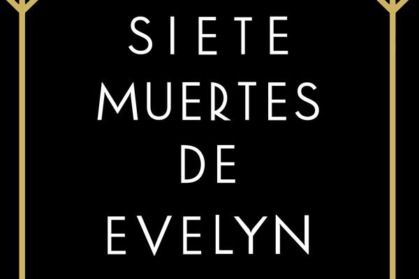 Las siete muertes de Evelyn Hardcastle de Stuart Turton1