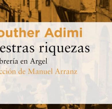 Nuestras riquezas de Kaouther Adimi