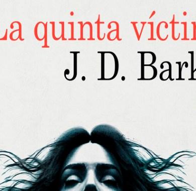 La quinta víctima de J.D. Barker