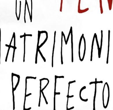 Un matrimonio perfecto de Paul Pen