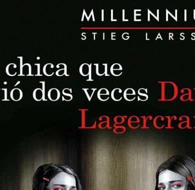 La chica que vivió dos veces de David Lagercrantz