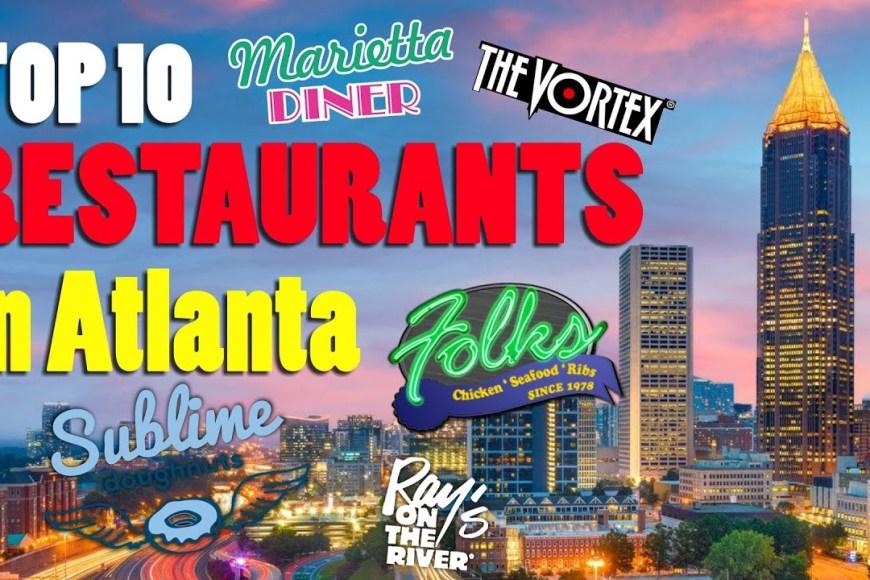 Best Restaurants in Atlanta Georgia | Carhelpout Mobile Mechanic Near