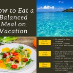 How to Eat a Balanced Meal on Vacation