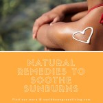 Natural Remedies to Soothe Sunburn
