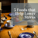 5 Foods that Help Lower Stress
