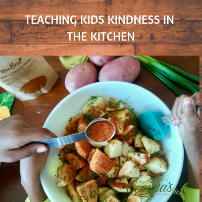Teaching Kids Kindness in the kitchen