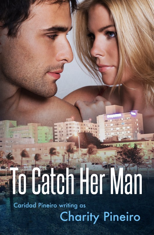 To Catch Her Man