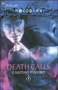 DEATH CALLS by Caridad Pineiro