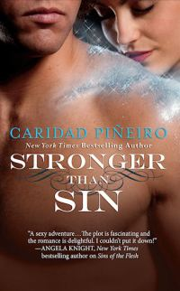 STRONGER THAN SIN a paranormal romance by Caridad Pineiro
