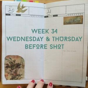 Week 34 Wednesday & Thursday Before Shot