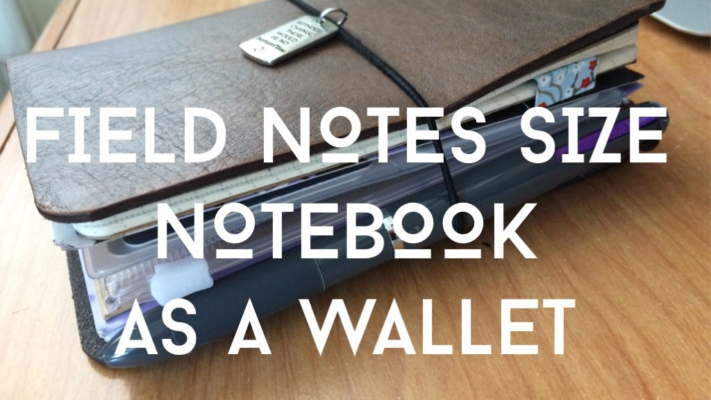Field Notes Size Notebook as Wallet