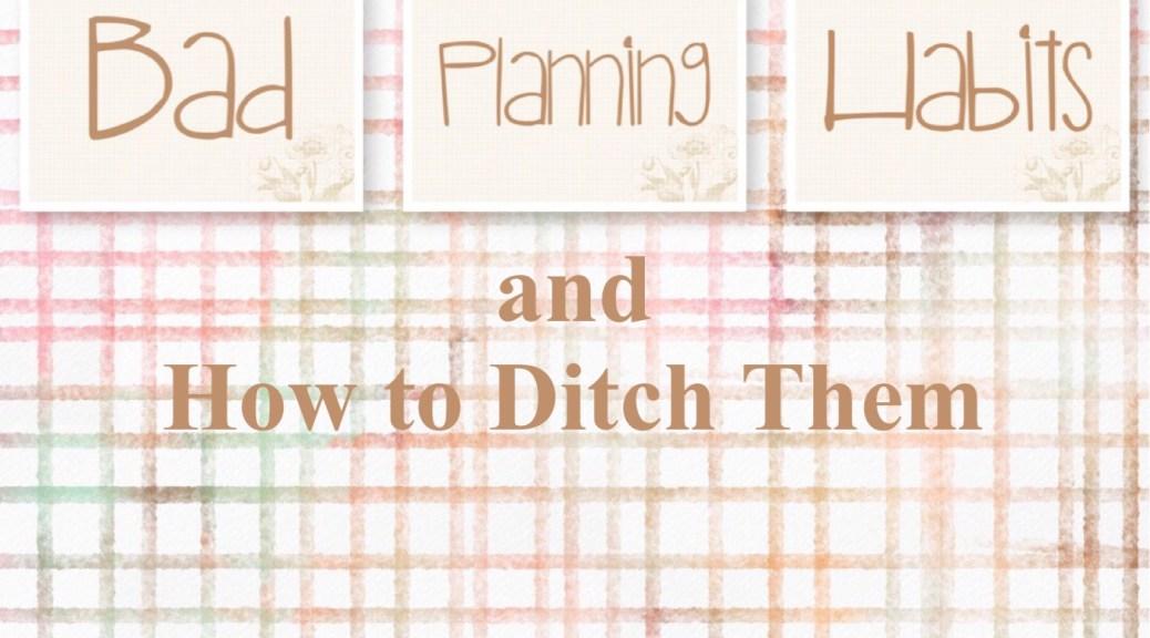 Bad Planning Habits FI