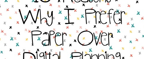 Top 10 Reasons Why I Prefer Paper Over Digital Planning | Collaboration with Laura at HowToGYST