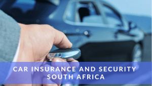 Car Insurance and Security South Africa
