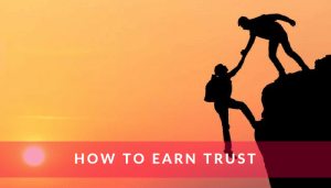 How to earn trust