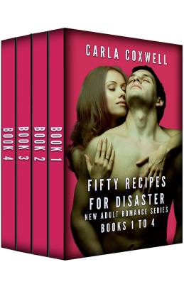 Fifty Recipes For Disaster New Adult Romance Series – Books 1 to 4