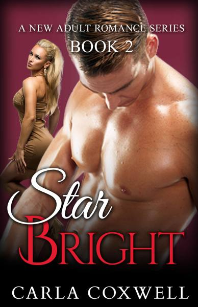 Star Bright: A New Adult Romance Series – Book 2