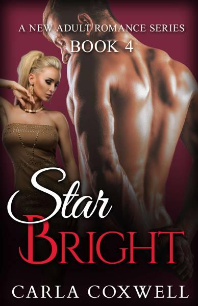 Star Bright: A New Adult Romance Series – Book 4