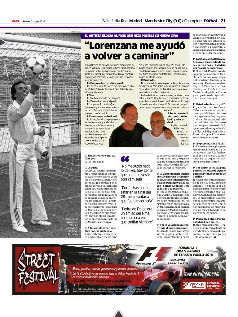 Carlos Lorenzana con Julio Iglesias y su recuperación física