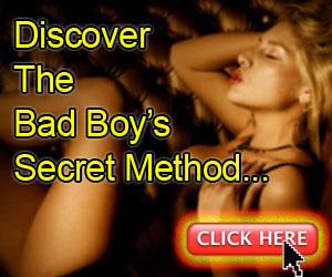 The bad boy formula to attract gorgeous girls