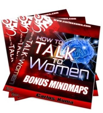 BONUS Mindmaps 2 sml - How to Talk to Women by Carlos Xuma