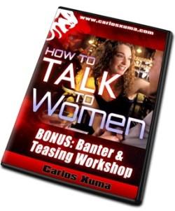 BONUS banter DVD6 sml - How to Talk to Women by Carlos Xuma