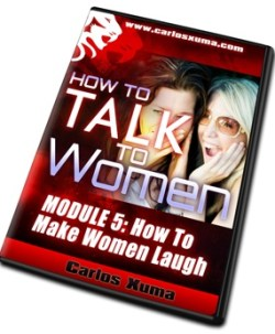MODULE 5: How To Make Women Laugh