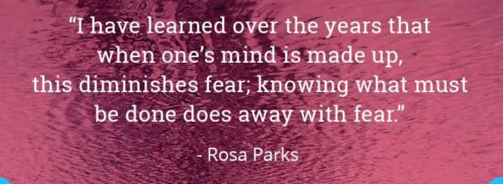 Rosa Parks Quote On Fear