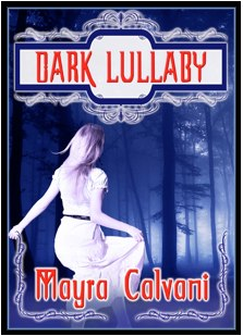 Dark Lullaby by Mayra Calvini